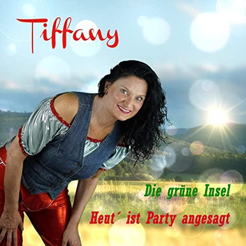 Tiffany - Heut ist Party angesagt